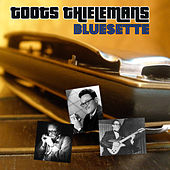 Bluesette by Toots Thielemans