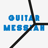 Guitar Messiah von The Chap