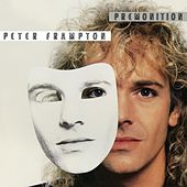 Premonition by Peter Frampton