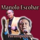 Porompompero by Manolo Escobar