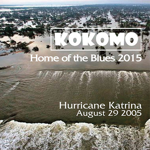 Play & Download Home of the Blues by Kokomo   Napster