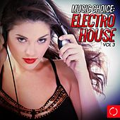 Music Choice; Electro House, Vol. 3 - EP by Various Artists