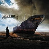 Across The Divide by Federal Charm