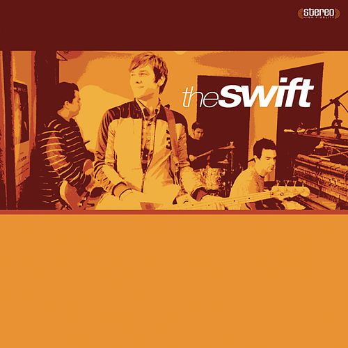 Play & Download The Swift by The Swift | Napster
