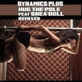 Hug the Pole Remixes by Dynamics Plus