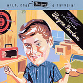 Play & Download Wild, Cool & Swingin': The Artist Collection by Wayne Newton | Napster