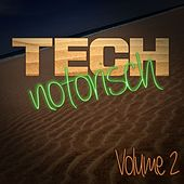 Play & Download Technotorisch, Vol. 2 by Various Artists | Napster