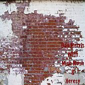 Dan Mervis (With Mish Mosh & Heresy) by Various Artists