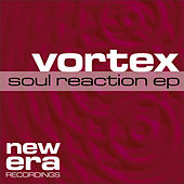 Soul Reaction by Vortex