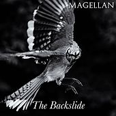 Play & Download The Backslide by Magellan | Napster