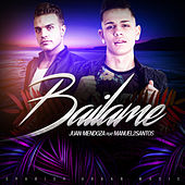 Play & Download Bailame (feat. Manuel2Santos) - Single by Juan Mendoza | Napster