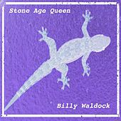 Stone Age Queen di Billy Waldock