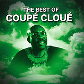 The Best of Coupé Cloué, Vol. 3 by Coupe Cloue