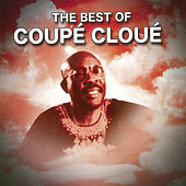 The Best of Coupé Cloué, Vol. 1 by Coupe Cloue