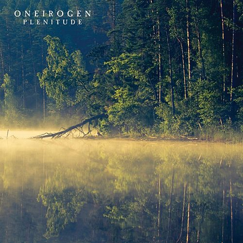 Play & Download Plenitude by Oneirogen | Napster