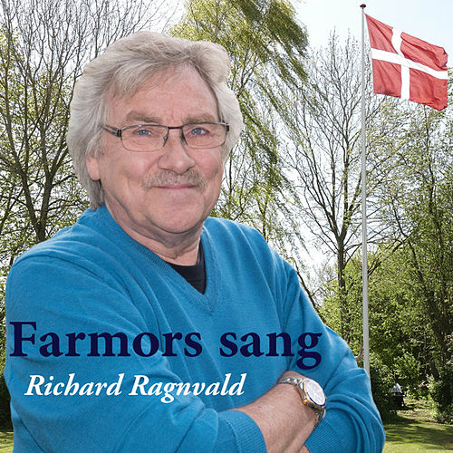 Farmors Sang by Richard Ragnvald
