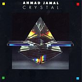 Play & Download Crystal by Ahmad Jamal | Napster