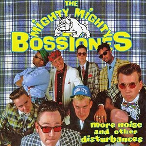Play & Download More Noise & Other Disturbances by The Mighty Mighty Bosstones | Napster