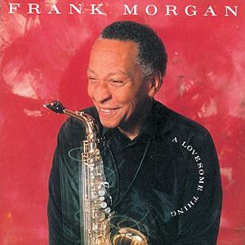 Play & Download Lovesome Thing by Frank Morgan | Napster