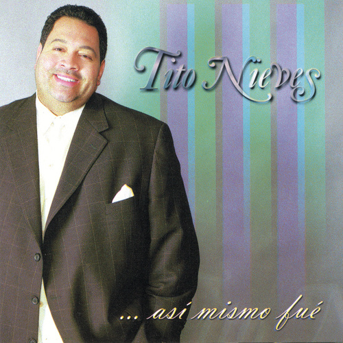 Play & Download ... Asi Mismo Fue by Tito Nieves | Napster