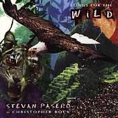 Play & Download Songs For The Wild by Stevan Pasero | Napster