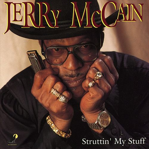 Play & Download Struttin' My Stuff by Jerry McCain | Napster