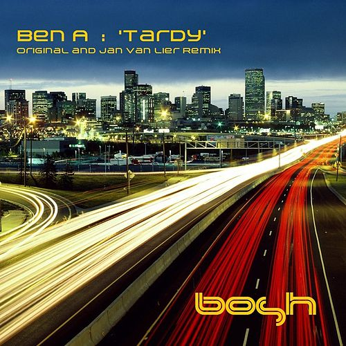 Play & Download Tardy by Ben'a | Napster