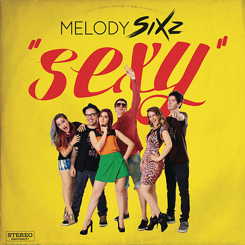 Sexy by Melody