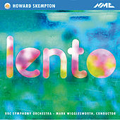 Play & Download Howard Skempton: Lento - EP by BBC Symphony Orchestra | Napster