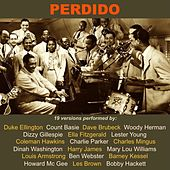 Play & Download Perdido (19 Versions Performed By:) by Various Artists | Napster