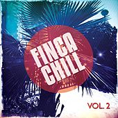 Play & Download Finca Chill, Vol. 2 (Hang out Finca Pool Tunes) by Various Artists | Napster