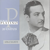Play & Download Serie Platino by Jorge Negrete | Napster