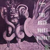 The Brew Moore Quintet by Brew Moore