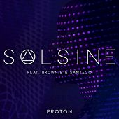 Proton (feat. Brownie & Santego) by Solsine