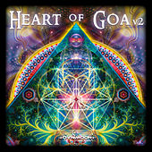 Play & Download Heart of Goa, Vol. 2 by Various Artists | Napster