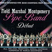 Debut by Field Marshall Montgomery Pipe Band