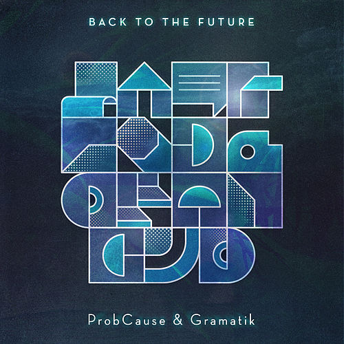Play & Download Back To The Future by Probcause | Napster