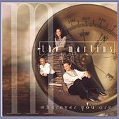 Wherever You Are by The Martins