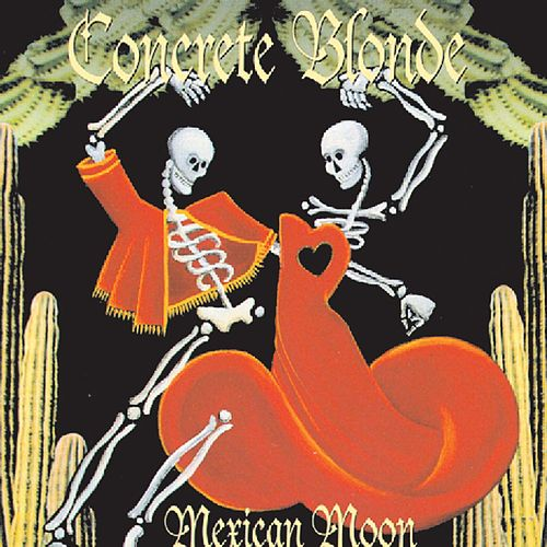 Play & Download Mexican Moon by Concrete Blonde | Napster