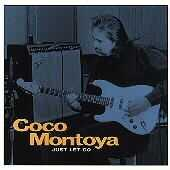 Play & Download Just Let Go by Coco Montoya | Napster