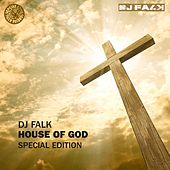 House of God (Special Edition) by DJ Falk