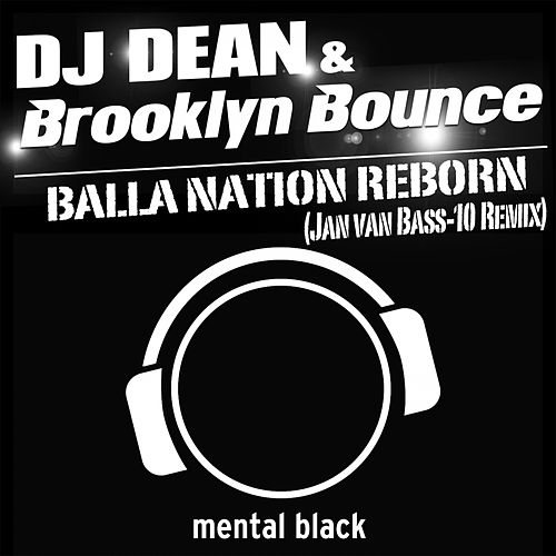 Balla Nation Reborn (Jan Van Bass-10 Remix) by DJ Dean