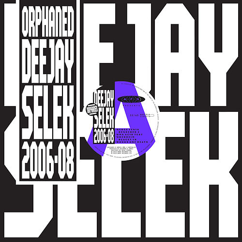 Orphaned Deejay Selek 2006-2008 by Aphex Twin