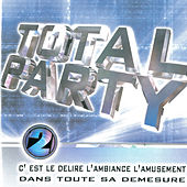Play & Download Total Party, Vol. 2 by Various Artists | Napster