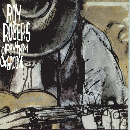 Play & Download Rhythm & Groove by Roy Rogers | Napster