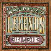 American Legends: Best Of The Early Years by Reba McEntire