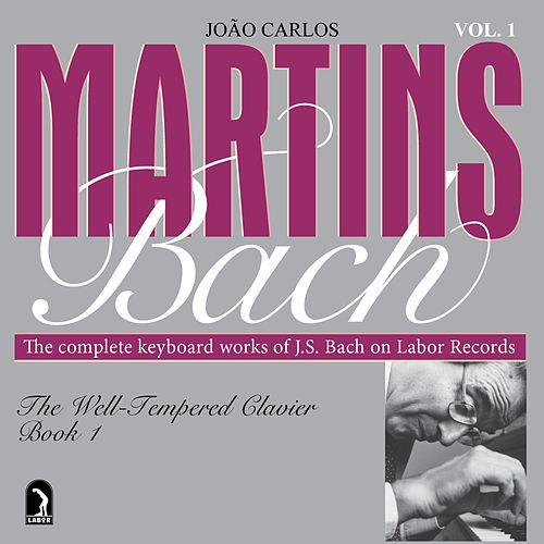 Play & Download The Well-Tempered Clavier Book 1 by Johann Sebastian Bach | Napster