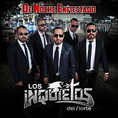 Play & Download De Noche Enfiestado by Los Inquietos Del Norte | Napster