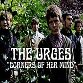 Play & Download Corners of Her Mind by The Urges | Napster