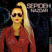 Nazdar by Sepideh